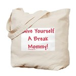 GYB Mommy! Tote Bag