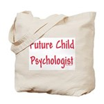 Future Child Psychologist Tote Bag