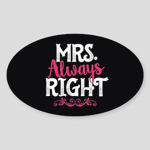 Mrs. Always Right Sticker (Oval)