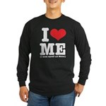 I Love ME Long Sleeve Dark T-Shirt