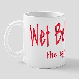 Wet Behind the Ears!   Mug