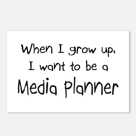 When I grow up I want to be a Media Planner Postca
