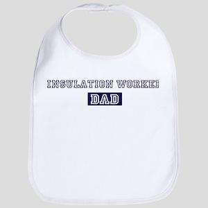 Insulation Worker dad Bib
