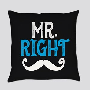 Mr. Right Everyday Pillow