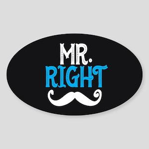 Mr. Right Sticker (Oval)
