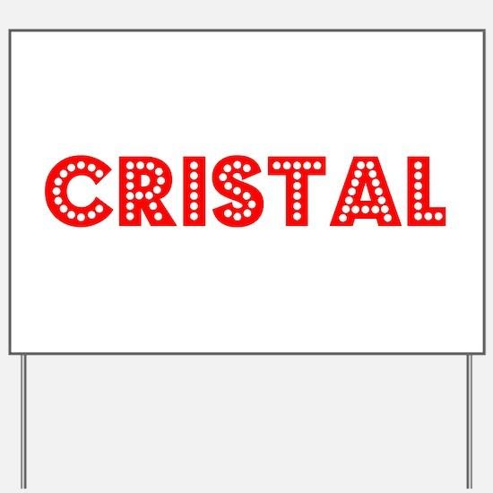 Retro Cristal (Red) Yard Sign