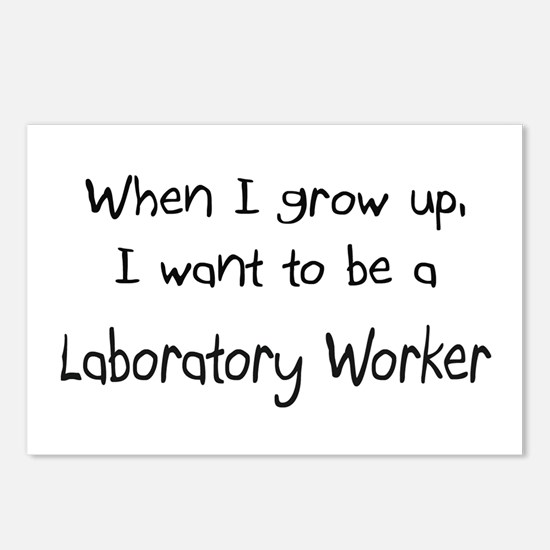 When I grow up I want to be a Laboratory Worker Po