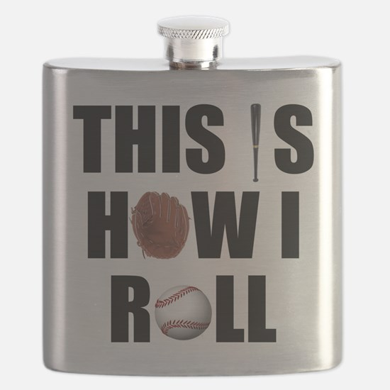 Baseball How I Roll Flask