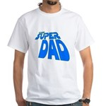 The Super Dad White T-Shirt