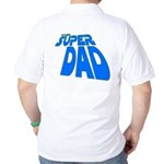 The Super Dad Golf Shirt