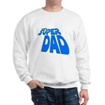 The Super Dad Sweatshirt