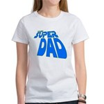 The Super Dad Women's T-Shirt