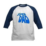 The Super Dad Kids Baseball Jersey