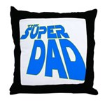 The Super Dad Throw Pillow