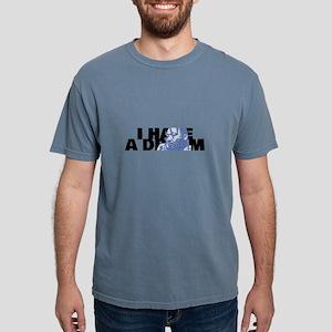 I HAVE A DREAM! T-Shirt