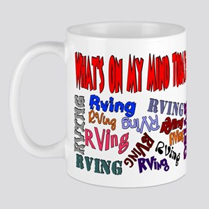 What's on my mind today: RVING Mug