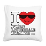 I Love Fort Lauderdale Beach Square Canvas Pillow