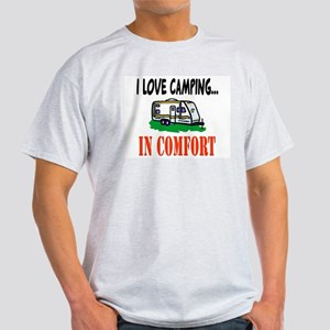 I Love Camping In Comfort Light T-Shirt