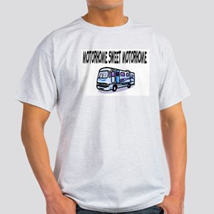 Motorhome Sweet Motorhome Light T-Shirt