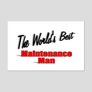 """The World's Best Maintenance Man"" Mini Poster Pri"