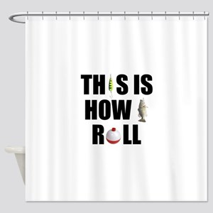 How I Roll Fishing Shower Curtain