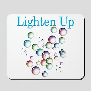 Lighten Up Mousepad