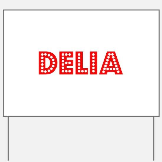 Retro Delia (Red) Yard Sign