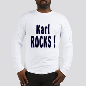 Karl Rocks ! Long Sleeve T-Shirt