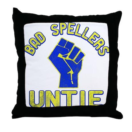 Bad Spellers Untie Throw Pillow