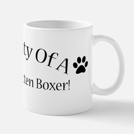Spoiled Rotten Boxer Mug