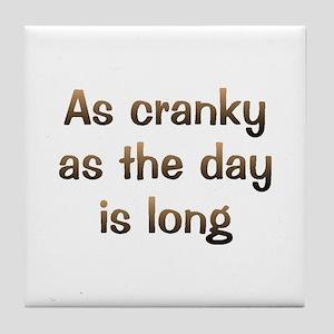 CW Cranky Day Tile Coaster