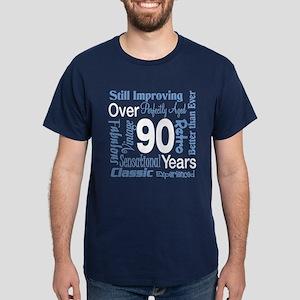 Over 90 years, 90th Birthday Dark T-Shirt