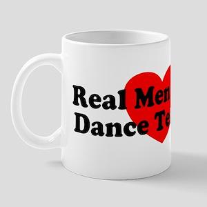Real Men Marry Dance Teachers Mug
