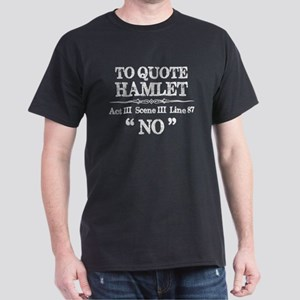 Stage Manager Shakespeare Hamlet Quote T-Shirt