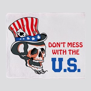 Don't Mess with the U.S. Throw Blanket