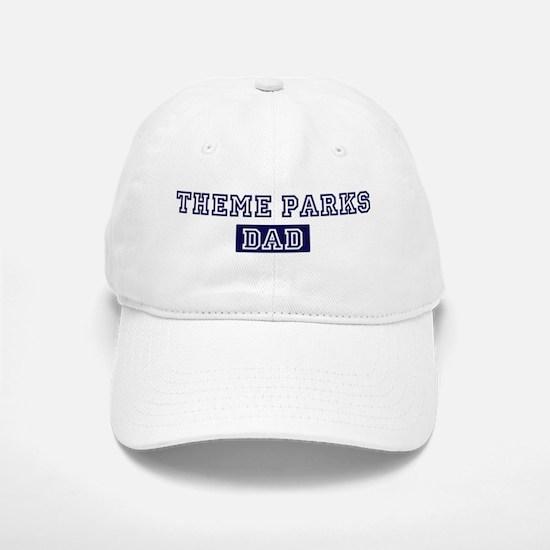 Theme Parks dad Baseball Baseball Cap