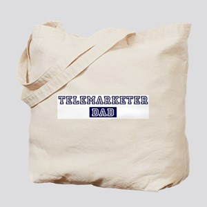 Telemarketer dad Tote Bag