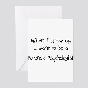 When I grow up I want to be a Forensic Psychologis