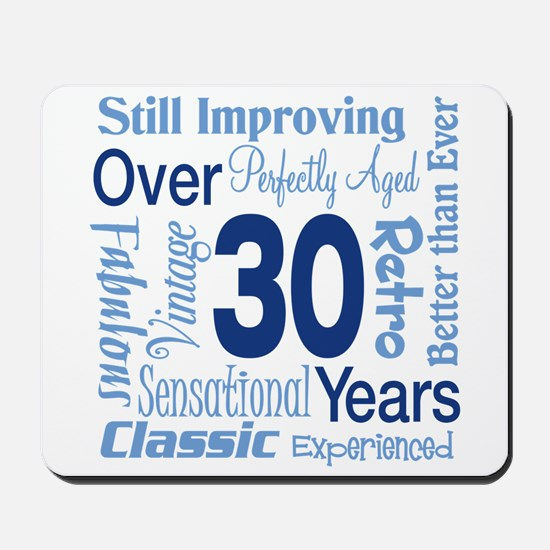 Over 30, 30th Birthday Mousepad