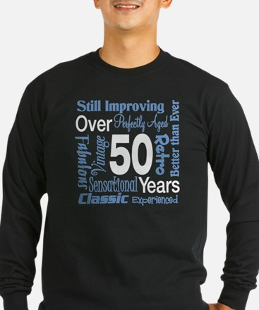 Over 50 years, 50th Birthday T