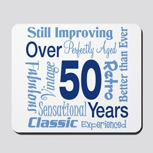 Over 50 years, 50th Birthday Mousepad
