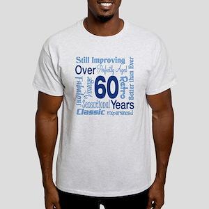 Over 60 years, 60th Birthday Light T-Shirt