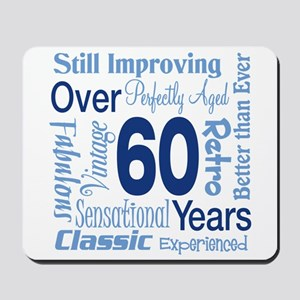 Over 60 years, 60th Birthday Mousepad