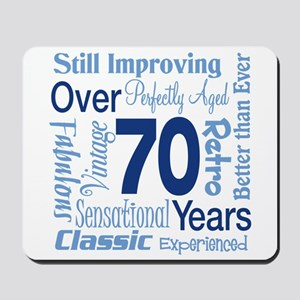 Over 70 years, 70th Birthday Mousepad