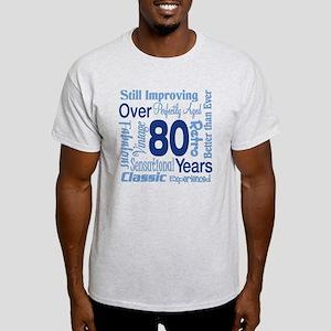 Over 80 years, 80th Birthday Light T-Shirt