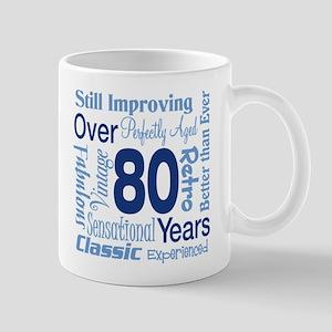 Over 80 years, 80th Birthday Mug