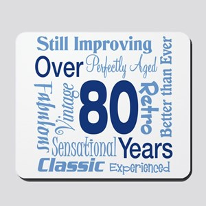 Over 80 years, 80th Birthday Mousepad
