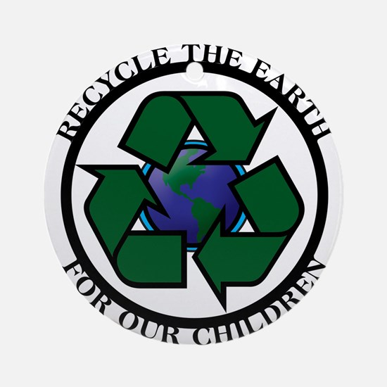 Recycle the Earth Ornament (Round)