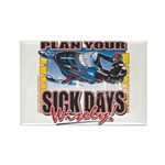 Plan Your Sick Days Wisely Rectangle Magnet (100 p