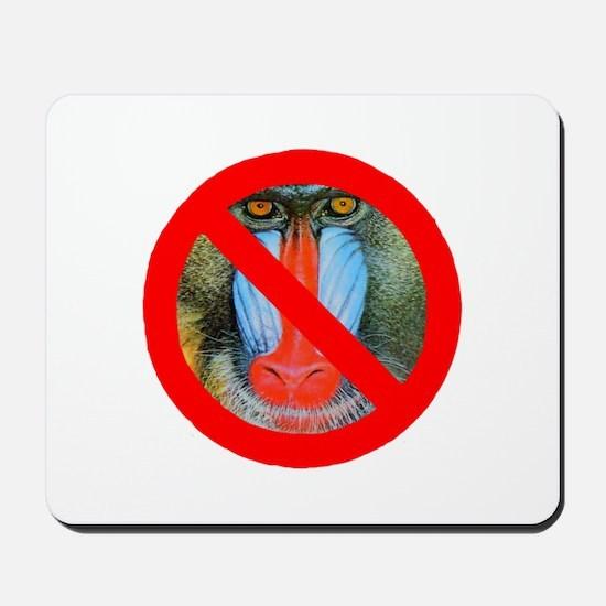 No Baboons Mousepad